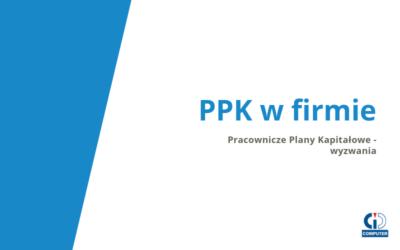 PPK czyli Pracownicze Plany Kapitałowe – nowe obowiązki pracodawców?